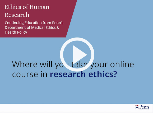Ethics of Human Research preview video
